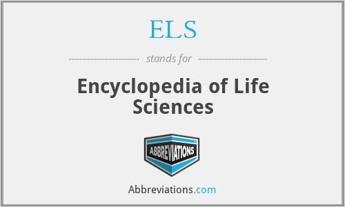 ELS - Encyclopedia of Life Sciences