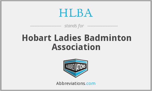 HLBA - Hobart Ladies Badminton Association