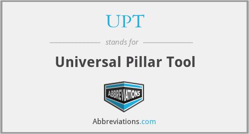 UPT - Universal Pillar Tool