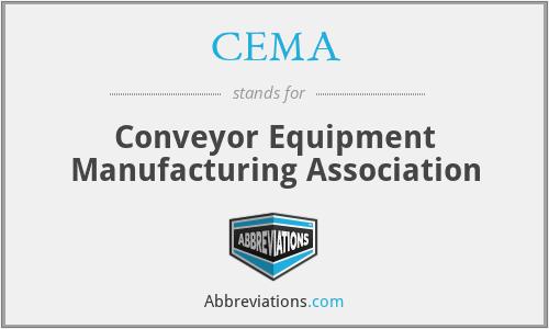 CEMA - Conveyor Equipment Manufacturing Association