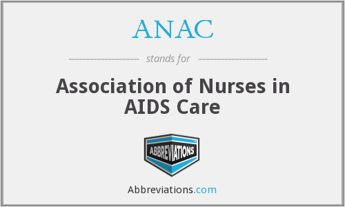 ANAC - Association of Nurses in AIDS Care