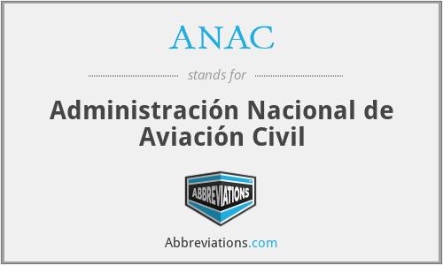 ANAC - Administración Nacional de Aviación Civil