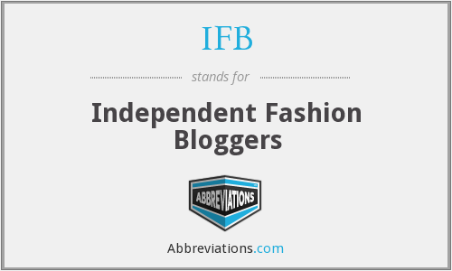 IFB - Independent Fashion Bloggers
