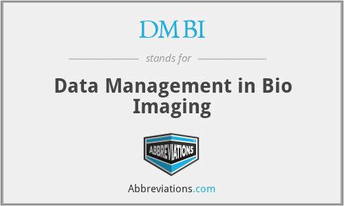 DMBI - Data Management in Bio Imaging
