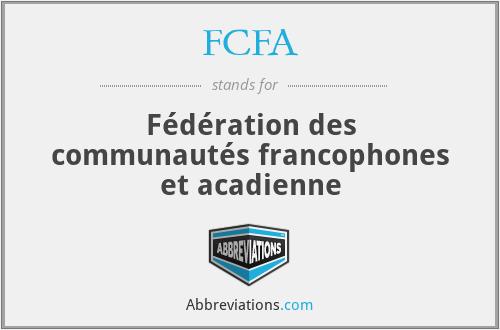 FCFA - Fédération des communautés francophones et acadienne