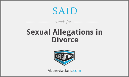 SAID - Sexual Allegations in Divorce