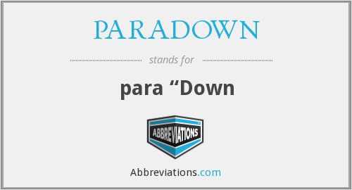 What does PARADOWN stand for?