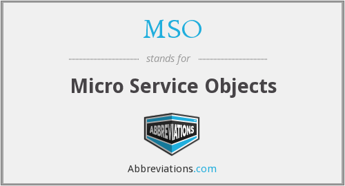 MSO - Micro Service Objects