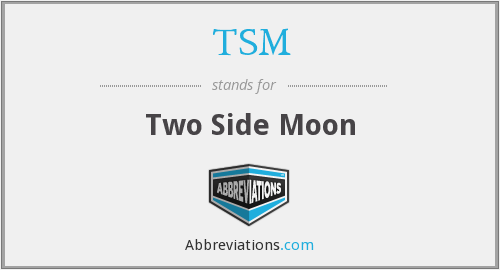 TSM - Two Side Moon
