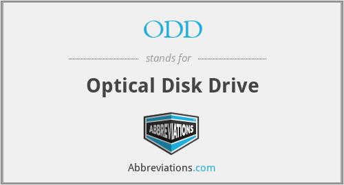 ODD - Optical Disk Drive