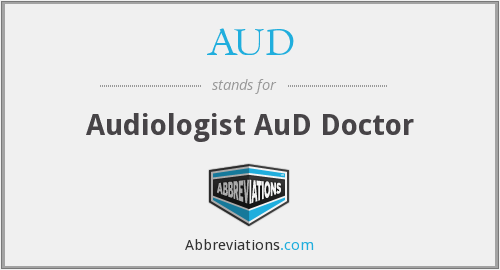 AUD - Audiologist AuD Doctor