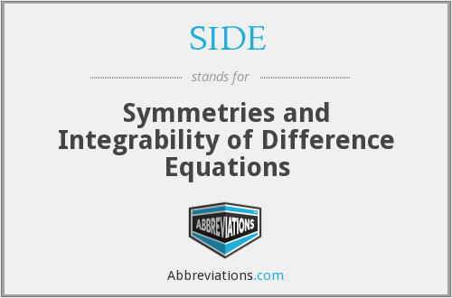 SIDE - Symmetries and Integrability of Difference Equations