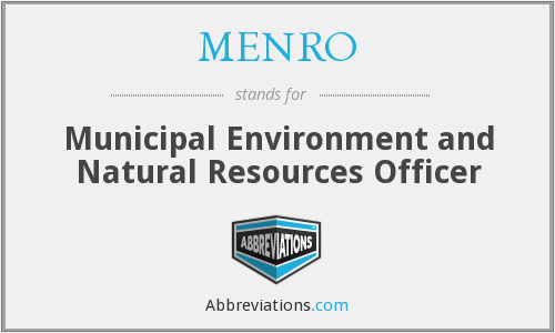 What does MENRO stand for?