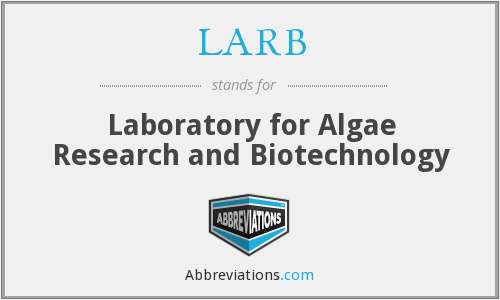LARB - Laboratory for Algae Research and Biotechnology