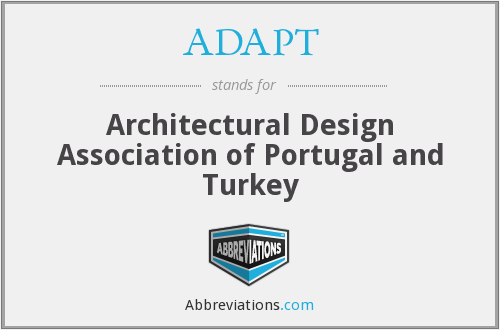 ADAPT - Architectural Design Association of Portugal and Turkey