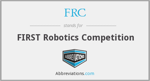FRC - FIRST Robotics Competition