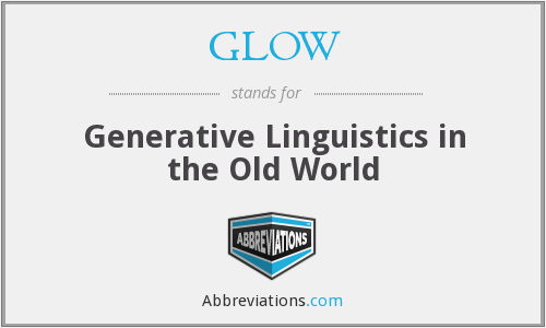 GLOW - Generative Linguistics in the Old World