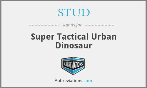 STUD - Super Tactical Urban Dinosaur