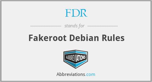 FDR - fakeroot debian rules