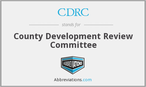 CDRC - County Development Review Committee