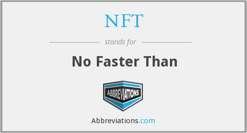 NFT - No Faster Than