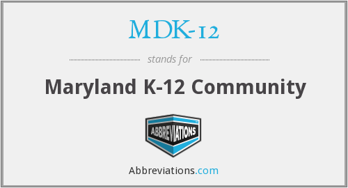 What does MDK-12 stand for?