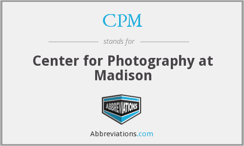 CPM - Center for Photography at Madison