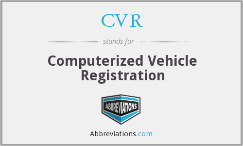 CVR - Computerized Vehicle Registration