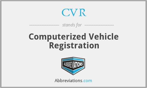CVR - Computerized Vehicle Registration