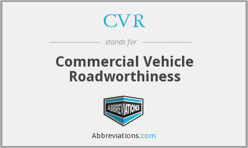 CVR - Commercial Vehicle Roadworthiness