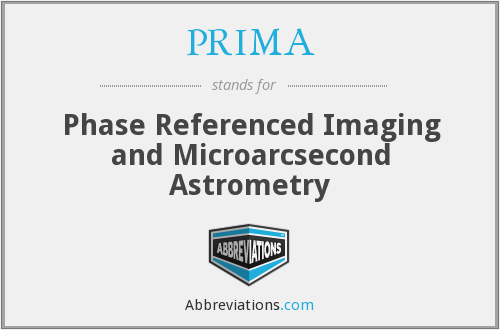 PRIMA - Phase Referenced Imaging and Microarcsecond Astrometry