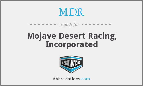 MDR - Mojave Desert Racing, Incorporated