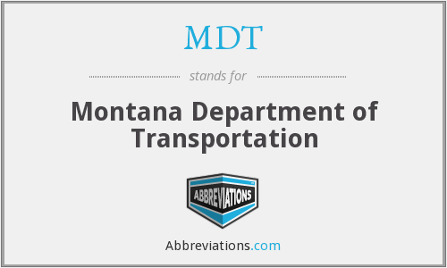 MDT - Montana Department of Transportation