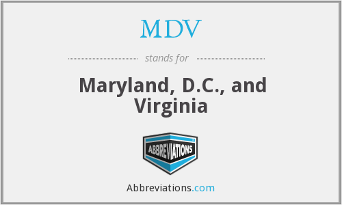 MDV - Maryland, D.C., and Virginia