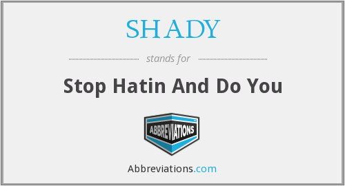 What does SHADY stand for?
