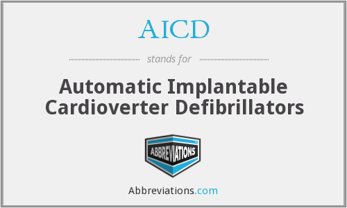 AICD - Automatic Implantable Cardioverter Defibrillators