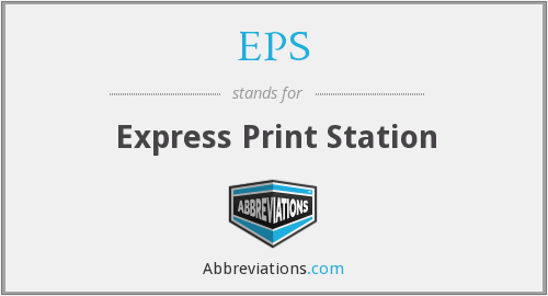 EPS - Express Print Station