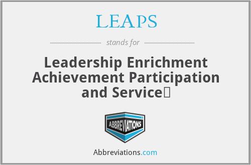 LEAPS - Leadership Enrichment Achievement Participation and Service↩