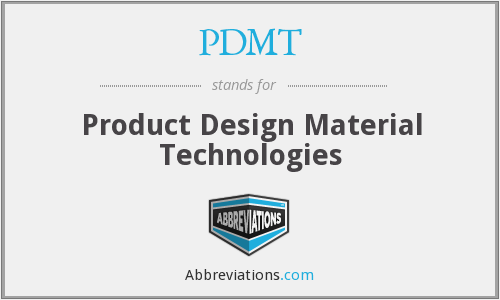 What does PDMT stand for?