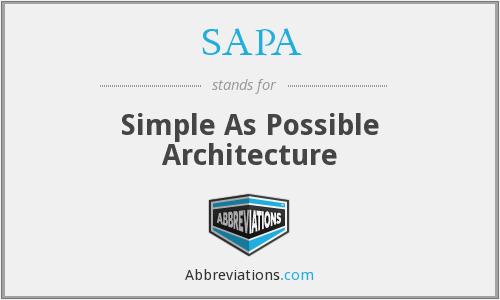 SAPA - Simple As Possible Architecture