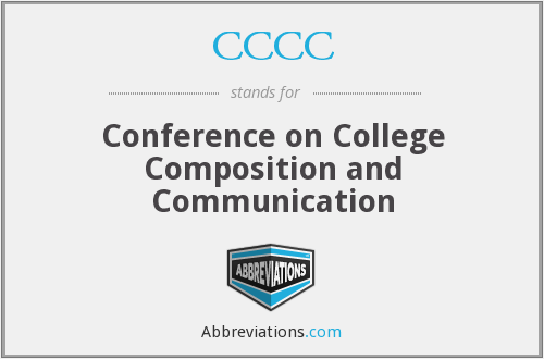 CCCC - Conference on College Composition and Communication