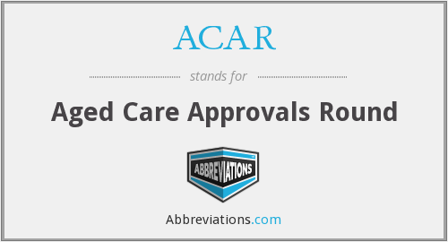 ACAR - Aged Care Approvals Round