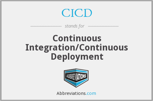 What does CICD stand for?