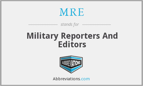 MRE - Military Reporters And Editors