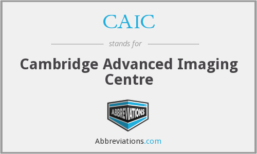 CAIC - Cambridge Advanced Imaging Centre