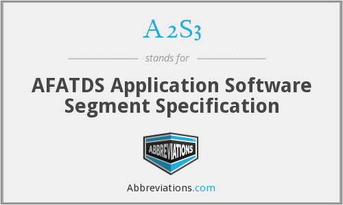 A2S3 - AFATDS Application Software Segment Specification
