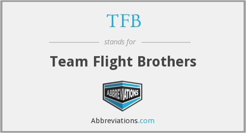 TFB - Team Flight Brothers
