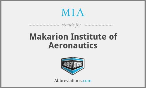 MIA - Makarion Institute of Aeronautics