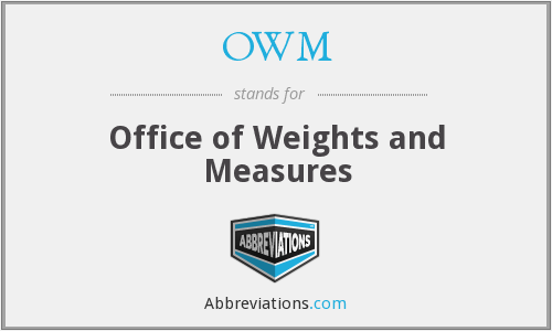 OWM - Office of Weights and Measures