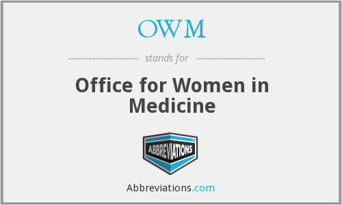 OWM - Office for Women in Medicine